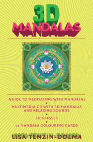 3D Mandalas: A Guide to Transformational Meditation Kit